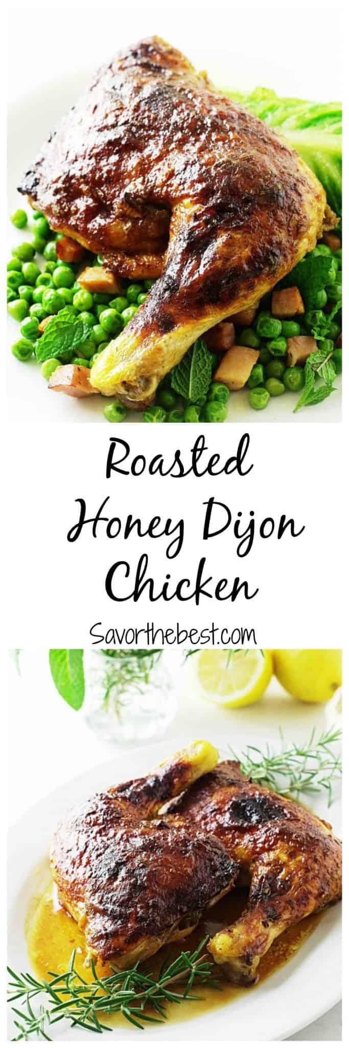 Roasted Honey-Dijon Chicken - Savor the Best