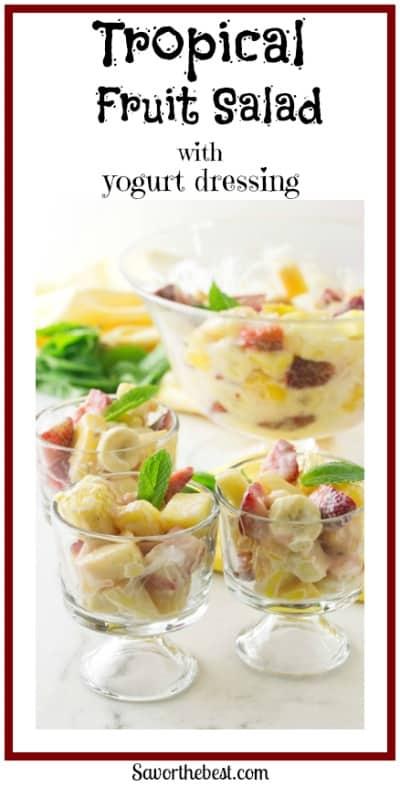 Tropical Fruit salad with honey Yogurt Dressing