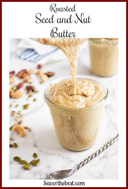 Roasted seed and nut butter