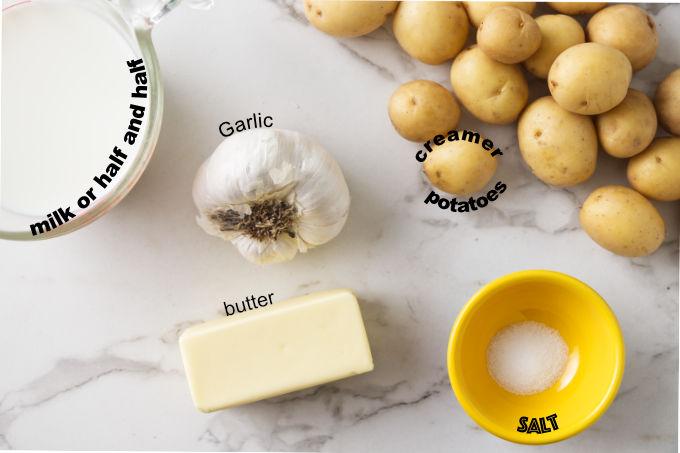 Ingredients needed to make mashed creamer potatoes.